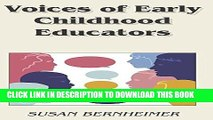 [DOWNLOAD]|[BOOK]} PDF Voices of Early Childhood Educators (Childhood Studies) New BEST SELLER