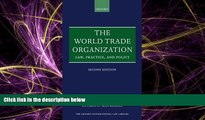 READ book  The World Trade Organization: Law, Practice, and Policy (Oxford International Law