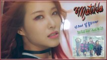 Matilda - You Bad! Don't Make Me Cry MV HD k-pop [german Sub]