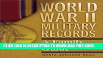 [PDF] World War II Military Records: A Family Historian s Guide Full Online