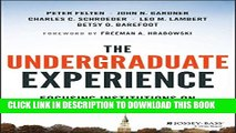 [DOWNLOAD] [BOOK]} PDF The Undergraduate Experience: Focusing Institutions on What Matters Most
