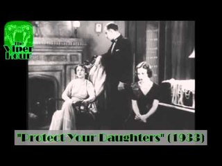 Vintage - Protect your Daughters (1932) Part 1 Esp Sub