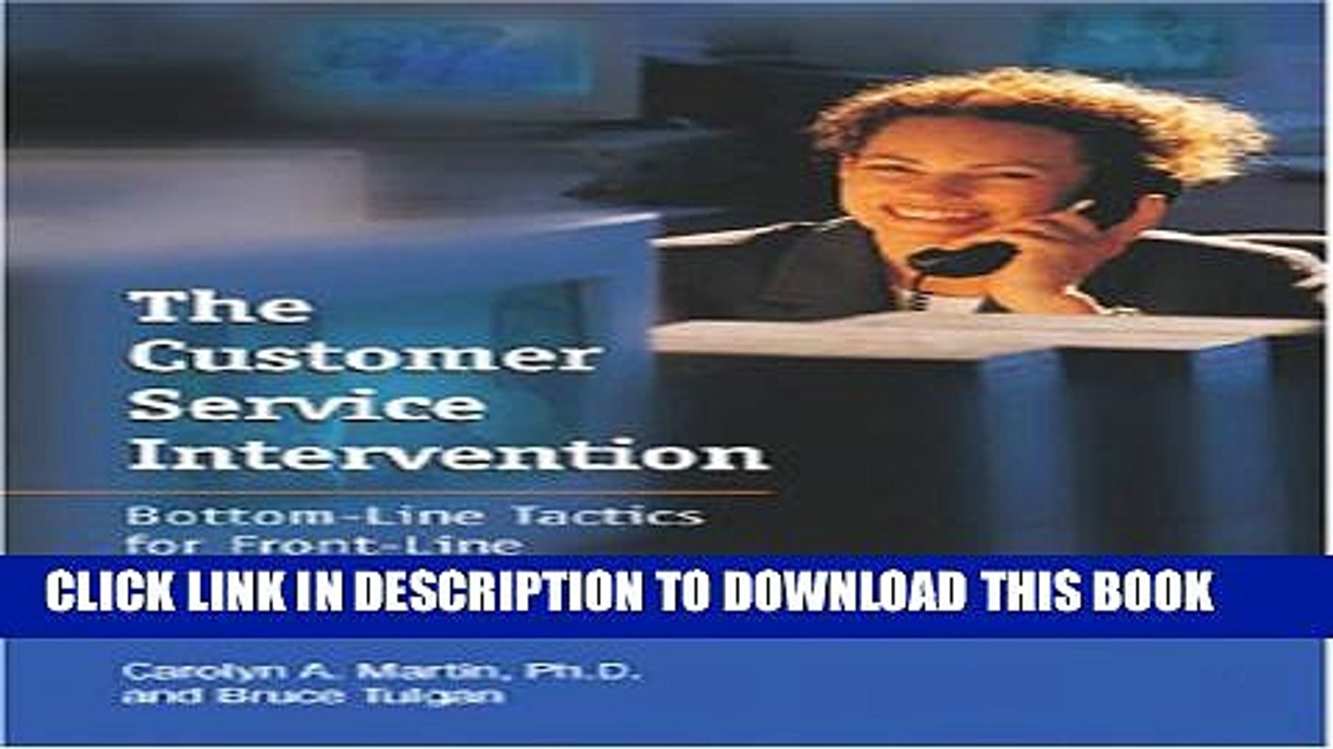 [DOWNLOAD] PDF BOOK The Customer Service Intervention: Bottom-line Tactics for Front-line Managers
