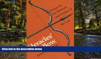 Must Have  Heracles  Bow: Essays On The Rhetoric   Poetics Of The Law (Rhetoric of the Human