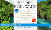 READ FULL  Before Roe v. Wade: Voices that Shaped the Abortion Debate Before the Supreme Court s