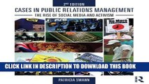 [DOWNLOAD] PDF Cases in Public Relations Management: The Rise of Social Media and Activism