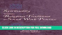 [Read PDF] Spirituality Within Religious Traditions in Social Work Practice