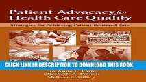 [PDF] Patient Advocacy For Health Care Quality: Strategies For Achieving Patient-Centered Care