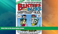 Big Deals  Blisters and Bliss: A Trekker s Guide to the West Coast Trail, Seventh Edition  Full