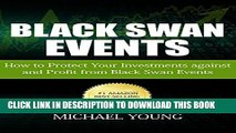 [PDF] Black Swan Events: How to Protect Your Investments against and Profit from Black Swan Events