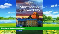 Big Deals  Lonely Planet Montreal   Quebec City (Travel Guide)  Full Ebooks Most Wanted