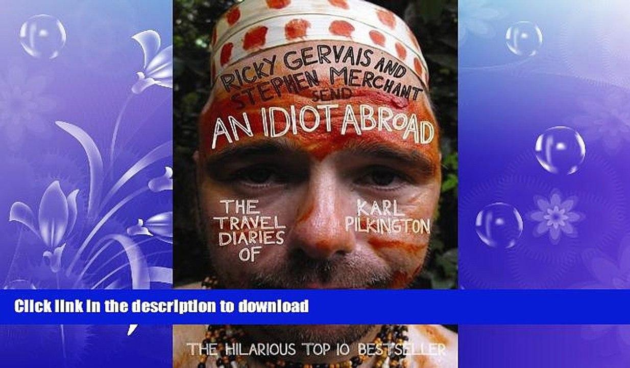 an idiot abroad the travel diaries of karl pilkington ebook