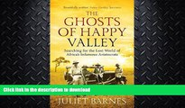 FAVORITE BOOK  The Ghosts of Happy Valley: Searching for the Lost World of Africa s Infamous
