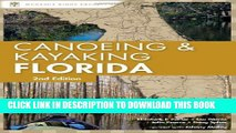 [DOWNLOAD] PDF Canoeing and Kayaking Florida (Canoe and Kayak Series) New BEST SELLER