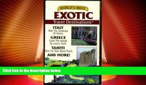 Big Deals  World s Most Exotic Travel Destinations Vol. 1: Italy, Greece, Tahiti And More!  Full