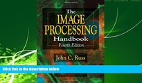 For you The Image Processing Handbook, Fourth Edition