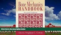 Online eBook Bone Mechanics Handbook, Second Edition