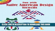 [PDF] FREE Fun with Native American Design Stencils (Dover Pictorial Archives) [Download] Full Ebook