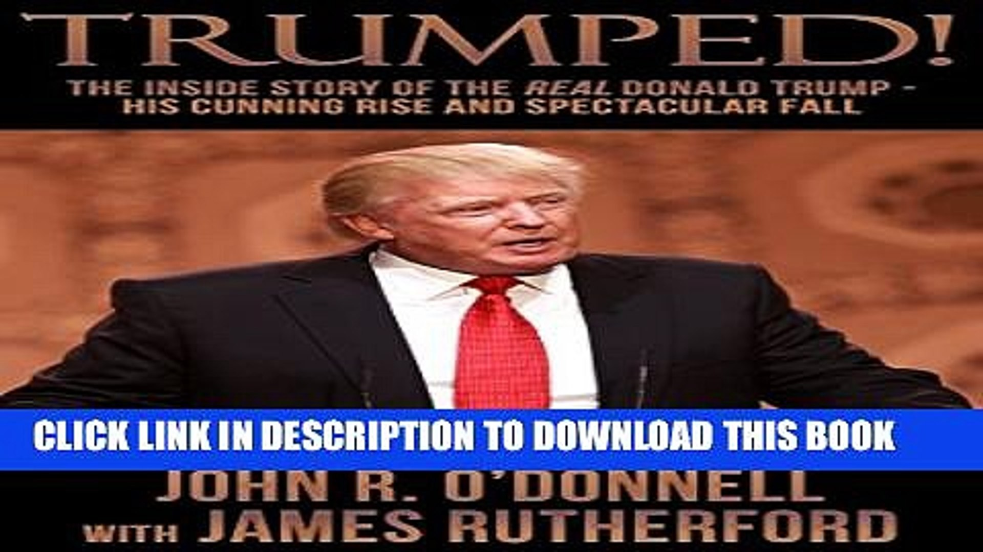 [DOWNLOAD]|[BOOK]} PDF Trumped!: The Inside Story of the Real Donald Trump-His Cunning Rise and