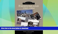 FAVORITE BOOK  Freedomland (Images of Modern America) FULL ONLINE