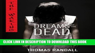 PDF FREE The Waking Dreams of the Dead Waking Trilogy Read