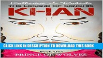 [PDF] FREE Prince of Wolves (The Legend of Genghis Khan Book 1) [Download] Full Ebook