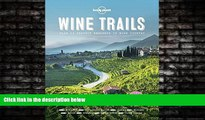 Choose Book Wine Trails: 52 Perfect Weekends in Wine Country