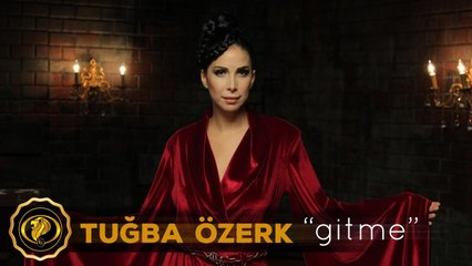Gitme - Tuğba Özerk ( Official Video )