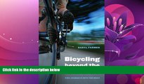 For you Bicycling beyond the Divide: Two Journeys into the West (Outdoor Lives)