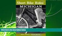 Enjoyed Read Short Bike Rides in Michigan, 2nd (Short Bike Rides Series)
