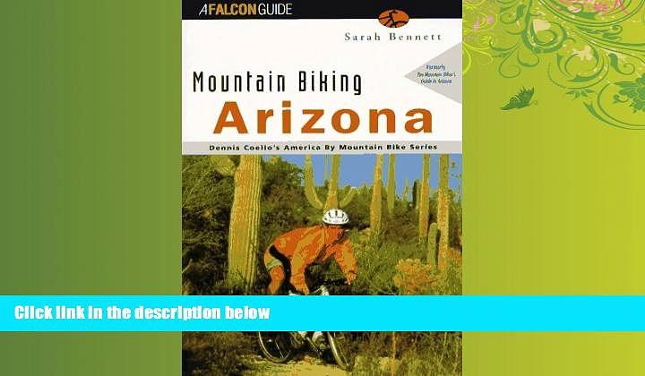 Enjoyed Read Mountain Biking Arizona (State Mountain Biking Series)