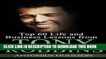 [PDF] Tony Robbins: Top 60 Life and Business Lessons from Tony Robbins That Will Change Your Life
