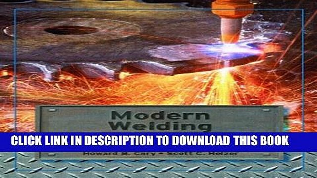 [EBOOK] DOWNLOAD Modern Welding Technology (6th Edition) PDF