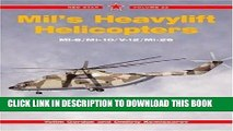 [PDF] Mil s Heavylift Helicopters: Mi-6 / Mi-10 / V-10 / Mi-26 - Red Star Vol. 22 Popular Collection