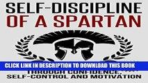 [PDF] Self-Discipline: Self-Discipline of a Spartan Trough: Confidence, Self-Control and