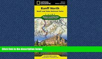 Enjoyed Read Banff North [Banff and Yoho National Parks] (National Geographic Trails Illustrated
