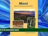 Choose Book Maui Hiking, Waterfalls and Beaches