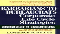 [PDF] Barbarians to Bureaucrats:  Corporate Life Cycle Strategies Full Collection