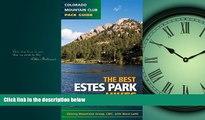 Online eBook Best Estes Park Hikes: Twenty of the Best Hikes Near Estes Park, Colorado (Colorado