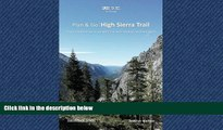 Online eBook Plan   Go | High Sierra Trail: All you need to know to complete the Sierra Nevada s
