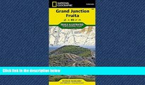 For you Grand Junction, Fruita (National Geographic Trails Illustrated Map)