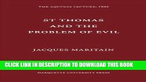 Aquinas Lecture 6 Saint Thomas and the Problem of Evil