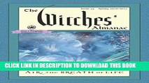 [PDF] The Witches  Almanac, Issue 35 Spring 2016 - Spring 2017: Air: The Breath of Life Full Online