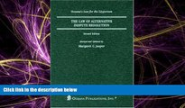 READ book  The Law of Dispute Resolution: Arbitration and Alternate Dispute Resolution (Legal