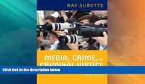 Big Deals  Media, Crime, and Criminal Justice  Full Read Most Wanted