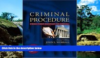 READ FULL  Criminal Procedure: From First Contact to Appeal (with Supreme Court Case Excerpts