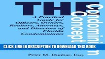[BOOK] PDF The Condominium Concept: A Practical Guide for Officers, Owners, Realtors, Attorneys,