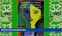 Big Deals  Twenty-Four Henri Matisse s Paintings (Collection) for Kids  Best Seller Books Best