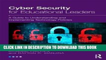 [DOWNLOAD] PDF Cyber Security for Educational Leaders: A Guide to Understanding and Implementing