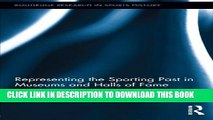[PDF] Representing the Sporting Past in Museums and Halls of Fame Full Colection